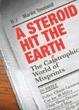 Cover of A Steroid Hit The Earth