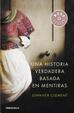 Cover of Una historia verdadera basada en mentiras