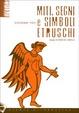 Cover of Miti, segni e simboli etruschi