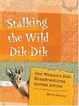 Cover of Stalking the Wild Dik-Dik