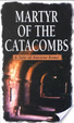 Cover of Martyr of the Catacombs