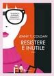 Cover of Resistere è inutile