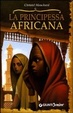 Cover of La principessa africana