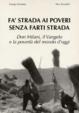 Cover of Fa' strada ai poveri senza farti strada