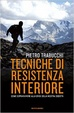 Cover of Tecniche di resistenza interiore