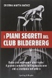 Cover of I piani segreti del club Bilderberg