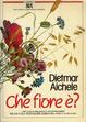Cover of Che fiore è?