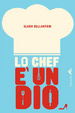 Cover of Lo chef è un dio
