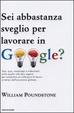 Cover of Sei abbastanza sveglio per lavorare in Google?