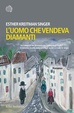 Cover of L'uomo che vendeva diamanti