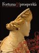 Cover of Fortuna e prosperità. Dee e maghe dell'Abruzzo antico