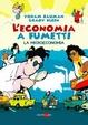 Cover of L'economia a fumetti. La microeconomia