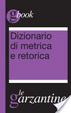 Cover of Dizionario di metrica e retorica