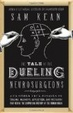 Cover of The Tale of the Dueling Neurosurgeons