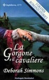 Cover of La Gorgone e il cavaliere