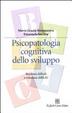 Cover of Psicopatologia cognitiva dello sviluppo. Bambini difficili o relazioni difficili?