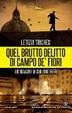 Cover of Quel brutto delitto di Campo de' Fiori
