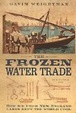 Cover of The Frozen Water Trade
