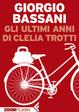 Cover of Gli ultimi anni di Clelia Trotti