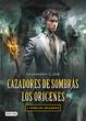 Cover of Cazadores de sombras: Los orígenes, 2