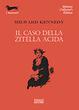 Cover of Il caso della zitella acida