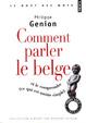 Cover of Comment parler le belge ?