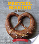 Cover of Pretzel Making at Home
