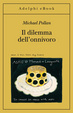 Cover of Il dilemma dell'onnivoro