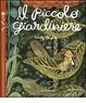 Cover of Il piccolo giardiniere