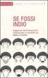 Cover of Se fossi indio
