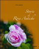 Cover of Storie di rose antiche