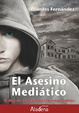Cover of El asesino mediático