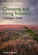 Cover of Choosing and Using Statistics