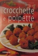 Cover of Crocchette e polpette
