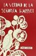 Cover of La verdad de la señorita Harriet