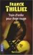 Cover of Train d'enfer pour Ange rouge