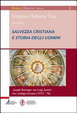 Cover of Salvezza cristiana e storia degli uomini. Joseph Ratzinger con Luigi Sartori tra i teologi triveneti (1975-76)
