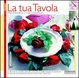 Cover of La tua tavola