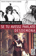 Cover of Se tu avessi parlato Desdemona