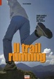 Cover of Il trail running