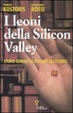 Cover of I leoni della Silicon Valley