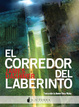 Cover of El corredor del laberinto