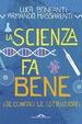 Cover of La scienza fa bene