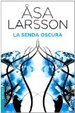 Cover of La senda oscura
