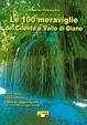 Cover of Le 100 meraviglie del Cilento e Vallo di Diano
