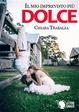 Cover of Il mio imprevisto più dolce