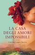 Cover of La casa degli amori impossibili