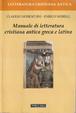 Cover of Manuale di letteratura cristiana antica greca e latina