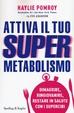 Cover of Attiva il tuo supermetabolismo