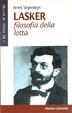 Cover of Lasker: filosofia della lotta